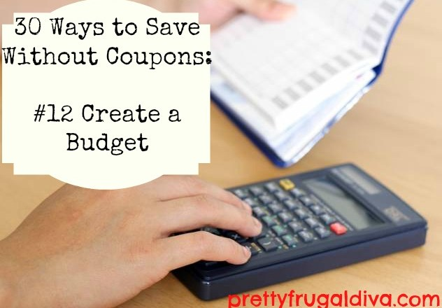 30 ways to save without coupons-12 create a budget