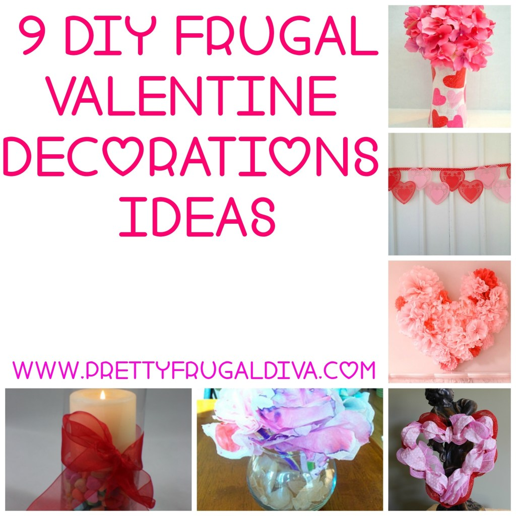 9 DIY Frugal Valentine Decor Ideas