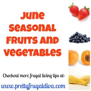 june seasonal fruits and vegetables