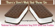 Theirs Doesn't Melt but these do - National Ice Cream Sandwich Day 2014 Deals & Freebies