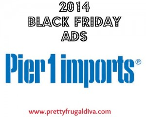Pier One 2014 Black Friday