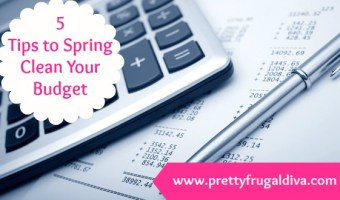 5 Tips to Spring Clean Your Budget