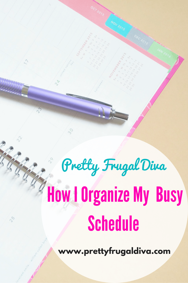 how I organize my busy schedule