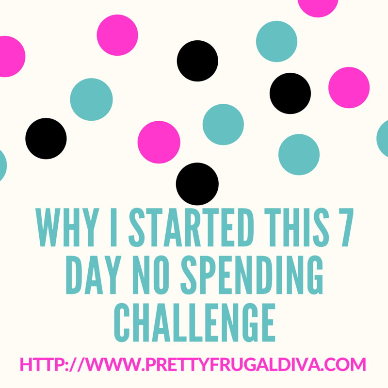 why I started this 7 day no spending challenge