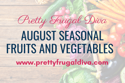 August Vegetable and Fruit
