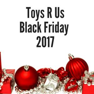 Toys R Us Black Friday 2017