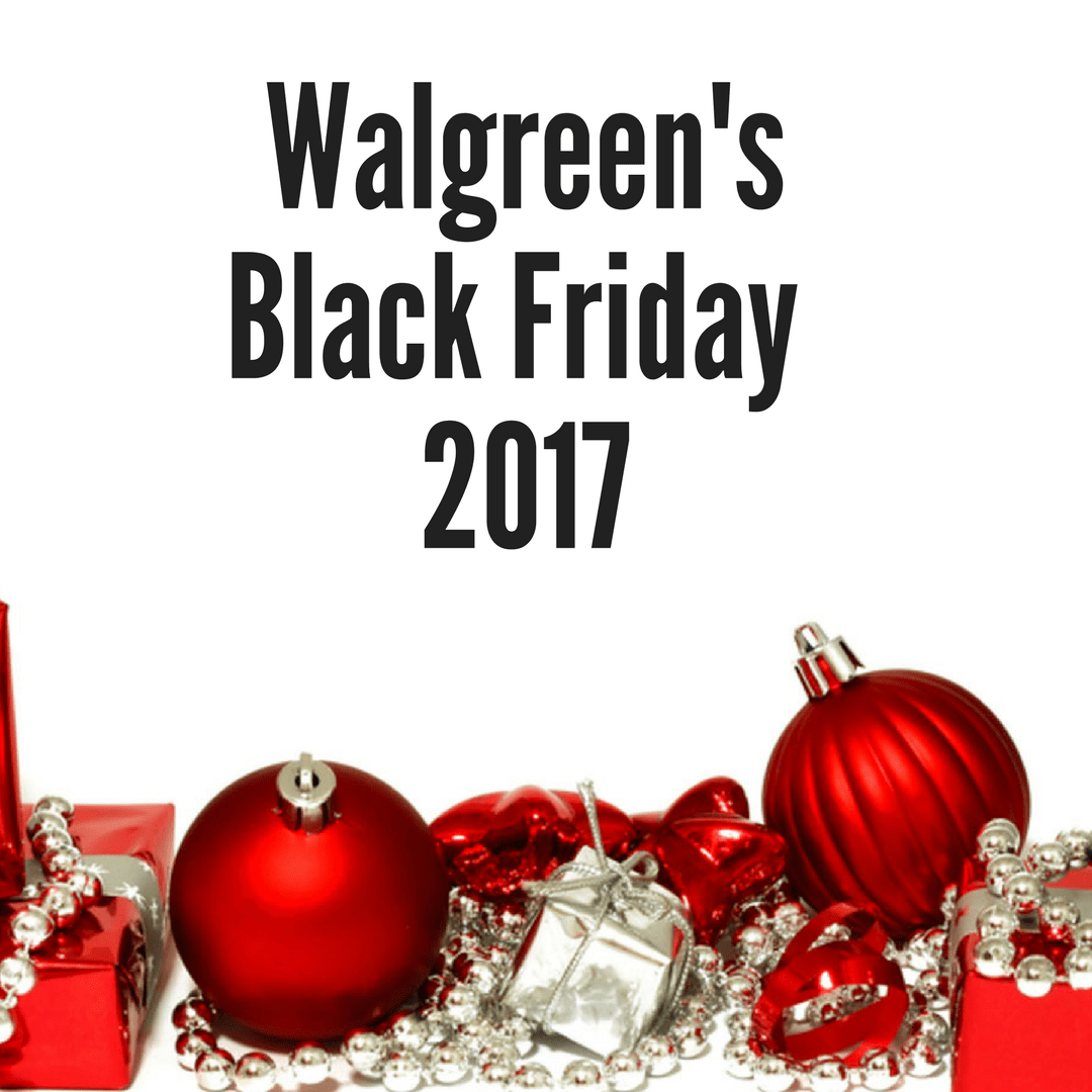 Walgreens Black Friday Sales Ad 2017 - Pretty Frugal Diva
