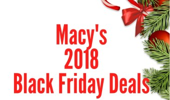 2018 Macy's Black Friday
