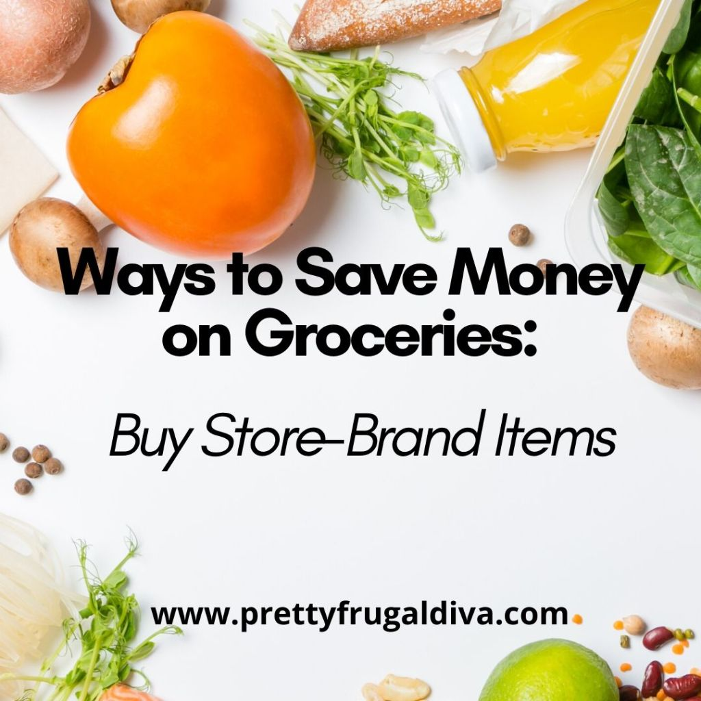 Buy Store-Brand to Save Money on Groceries