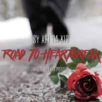 """Sy Ari Da Kid """"Road To Heartbreak"""" Single Cover"""