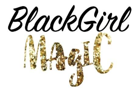 635995631335879703701854787_blackgirl-magic