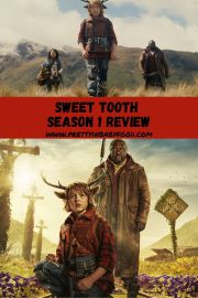 Sweet Tooth Season 1 Review