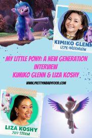 My Little Pony A New Generation Interview  Kimiko Glenn & Liza Koshy