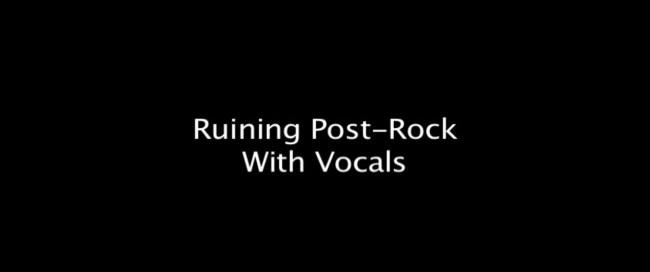 Der Typ, der auf Youtube sämtliche Post-Rock Songs mit seinem Gesang ruiniert!
