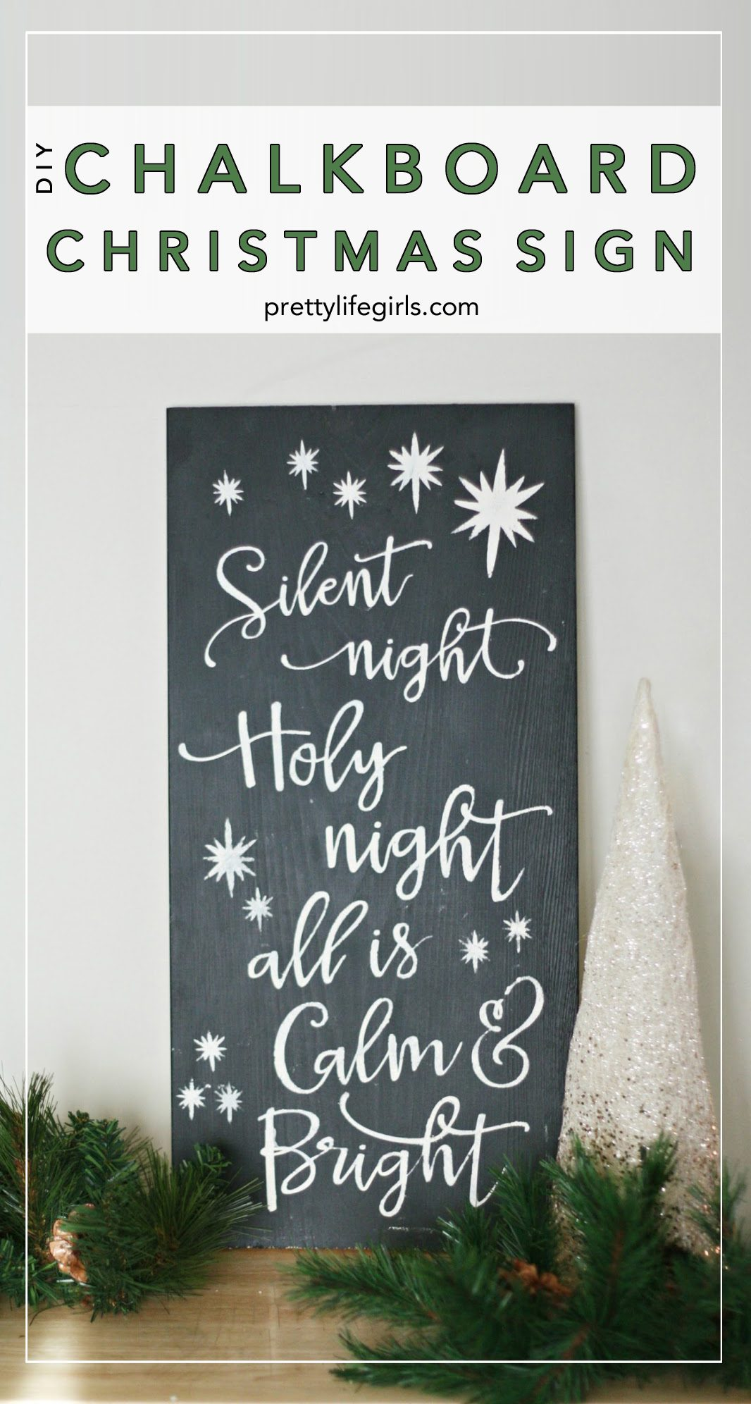 DIY Christmas Chalkboard Sign The Pretty Life Girls