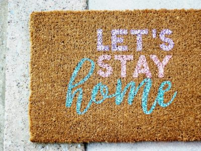 "DIY ""Let's Stay Home"" Doormat"