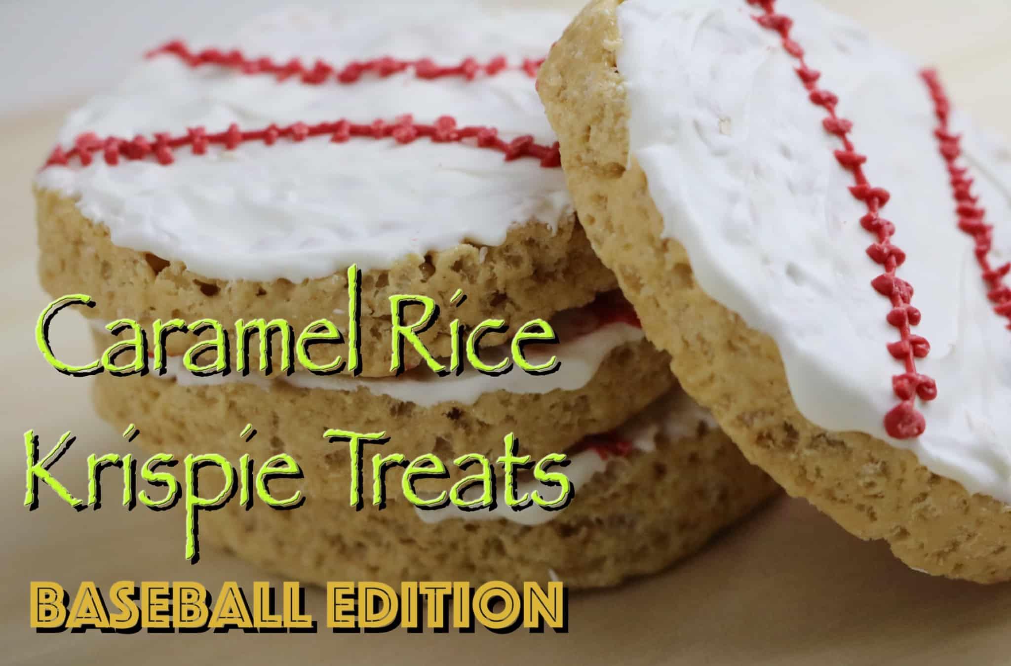 Caramel Rice Krispies Treats - Baseball Edition