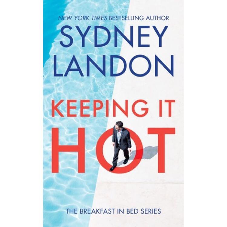 Keeping It Hot by Sydney Landon