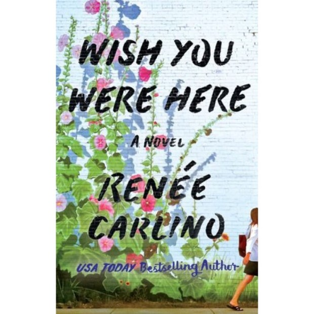 Wish You Were Here by Renee Carino