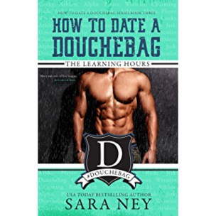 How To Date A Douchebag