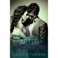 After Tomorrow by Haylee Thorne