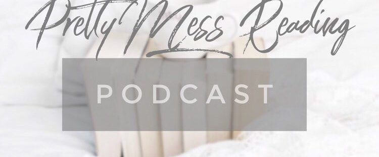 Pretty Mess Reading Podcast