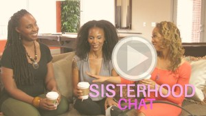 Sisterhood Chat - Pretty Motivated