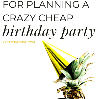 10 Tips for Planning a Frugal Birthday Party