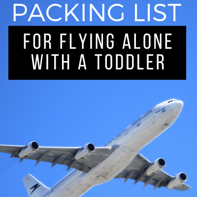 What to Pack for Flying with a Toddler on your Lap