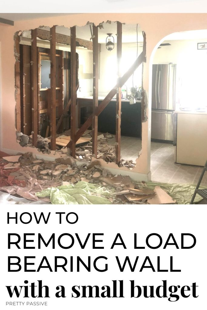 How To Remove A Load Bearing Wall Diy Kitchen Renovation Pretty Passive