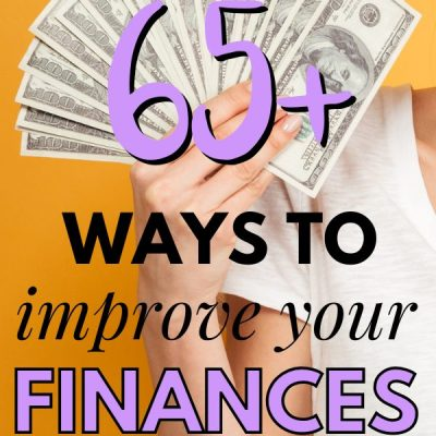65+ Painless Ways to Improve your Finances