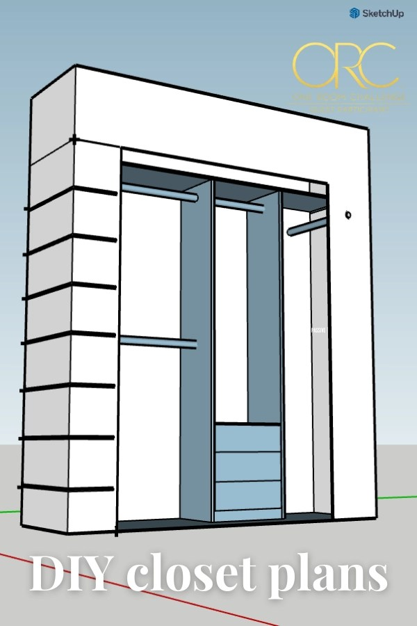 DIY closet plans using SketchUp - One Room Challenge bedroom renovation