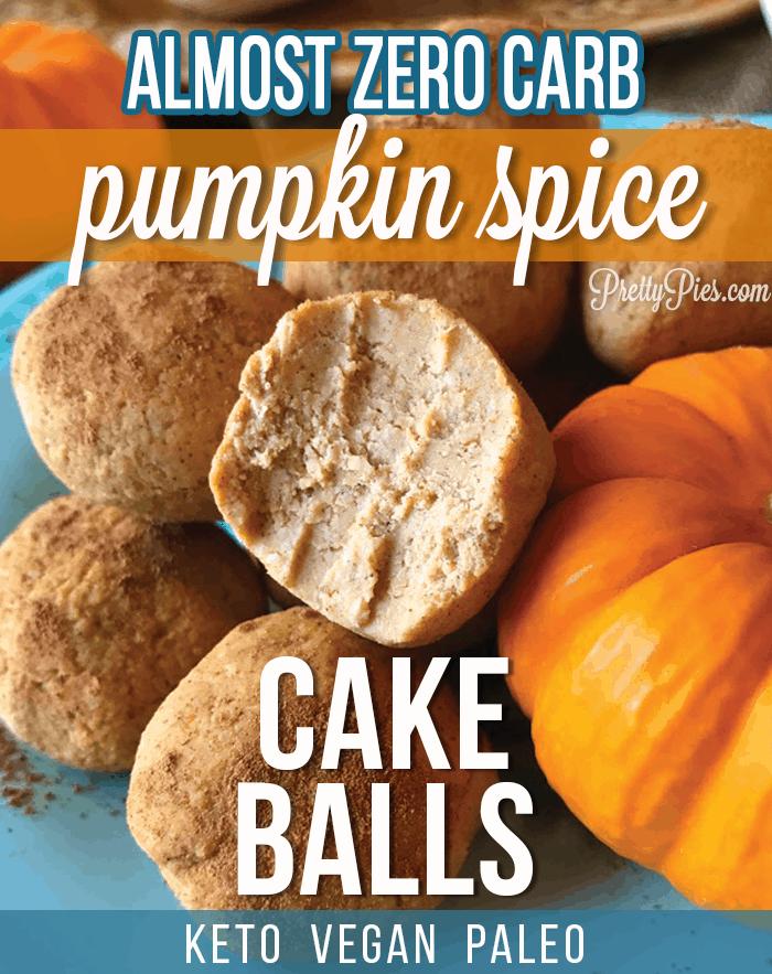 Pumpkin Spice Cake Balls (Keto, Vegan, Paleo) PrettyPies.com