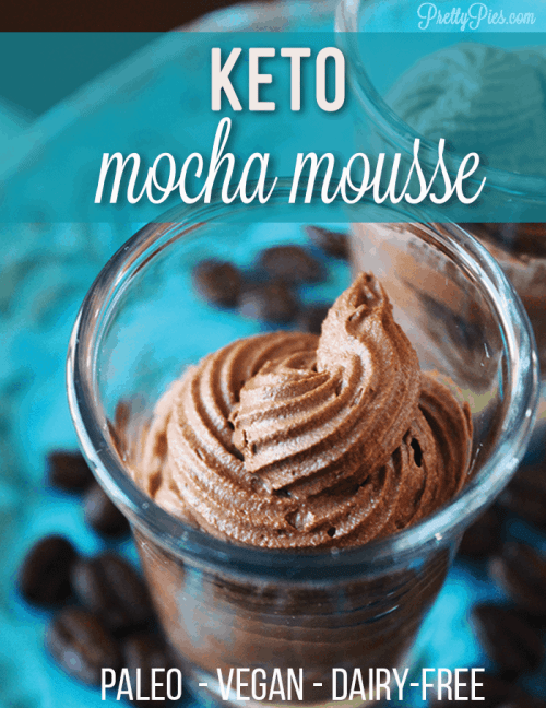 Easy keto chocolate mousse with a coffee kick! Dairy-free and no artificial sweeteners. #ketodessert #healthyrecipes #keto #lowcarb recipe from #PrettyPies