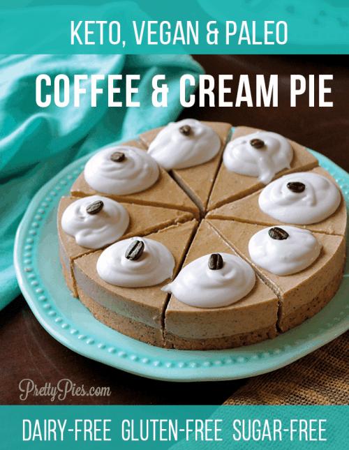 Coffee & Cream Pie (Keto, Vegan, Paleo) PrettyPies.com