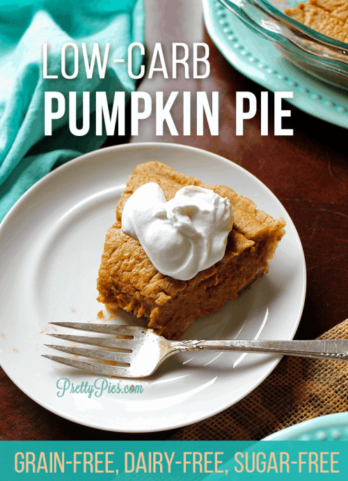 Classic Pumpkin Pie your whole family will love. No one will guess it's low-carb! Gluten-free, dairy-free, sugar-free, & egg-free and just as delicious as the real thing! #prettypies #pumpkinpie #lowcarbdesserts #healthydesserts
