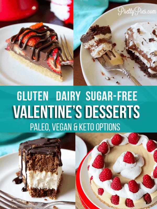 14+ GF/DF/SF Valentine's Desserts (Paleo, Vegan & Keto Options) PrettyPies.com