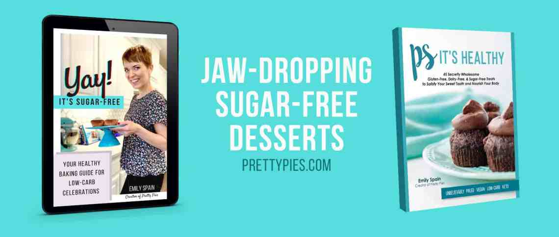 """""""jaw dropping sugar-free desserts"""" picture of cookbooks by Emily Spain"""