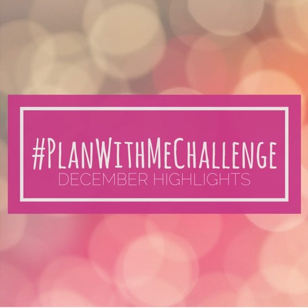 Check out the highlights from December's Plan With Me Challenge! // www.prettyprintsandpaper.com