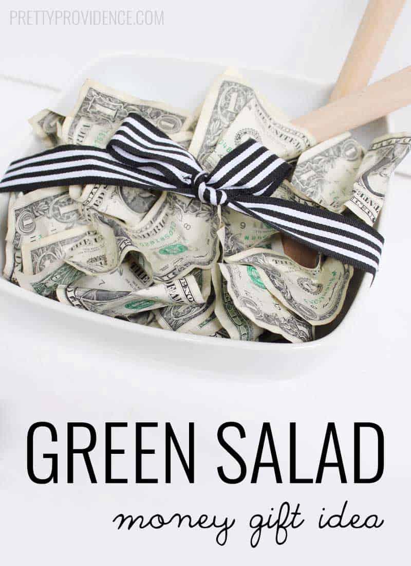 Green Salad Money Gift Idea Pretty Providence