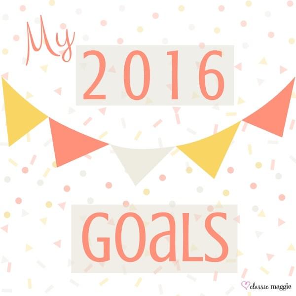 My 2016 Goals