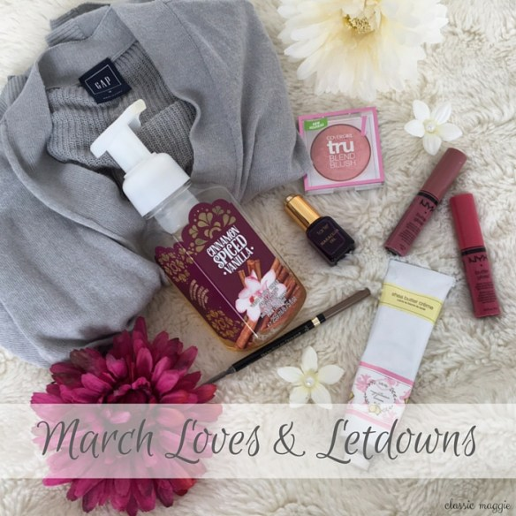March Loves & Letdowns