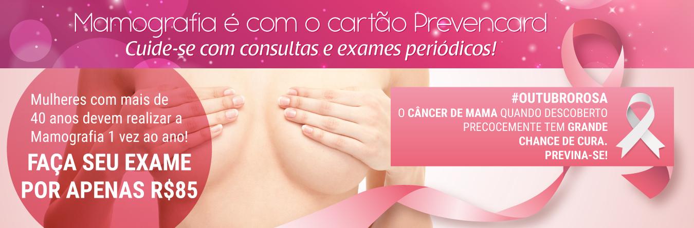 Mamografia é com o cartão Prevencard