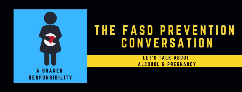 The FASD Prevention Conversation