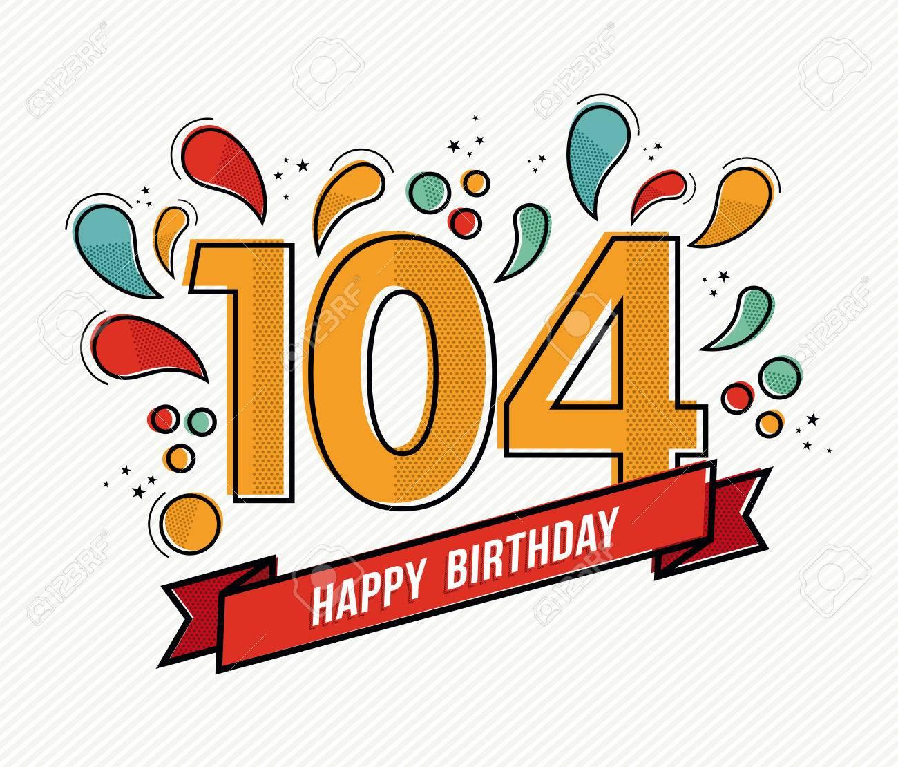 numero joyeux anniversaire 104 carte de voeux pour cent quatre ans en art ligne plate moderne avec des formes geometriques colorees invitation anniversaire du parti felicitations ou de la conception de celebration