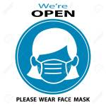 We Are Open Please Wear Face Mask Business Open Again After Royalty Free Cliparts Vectors And Stock Illustration Image 150441852