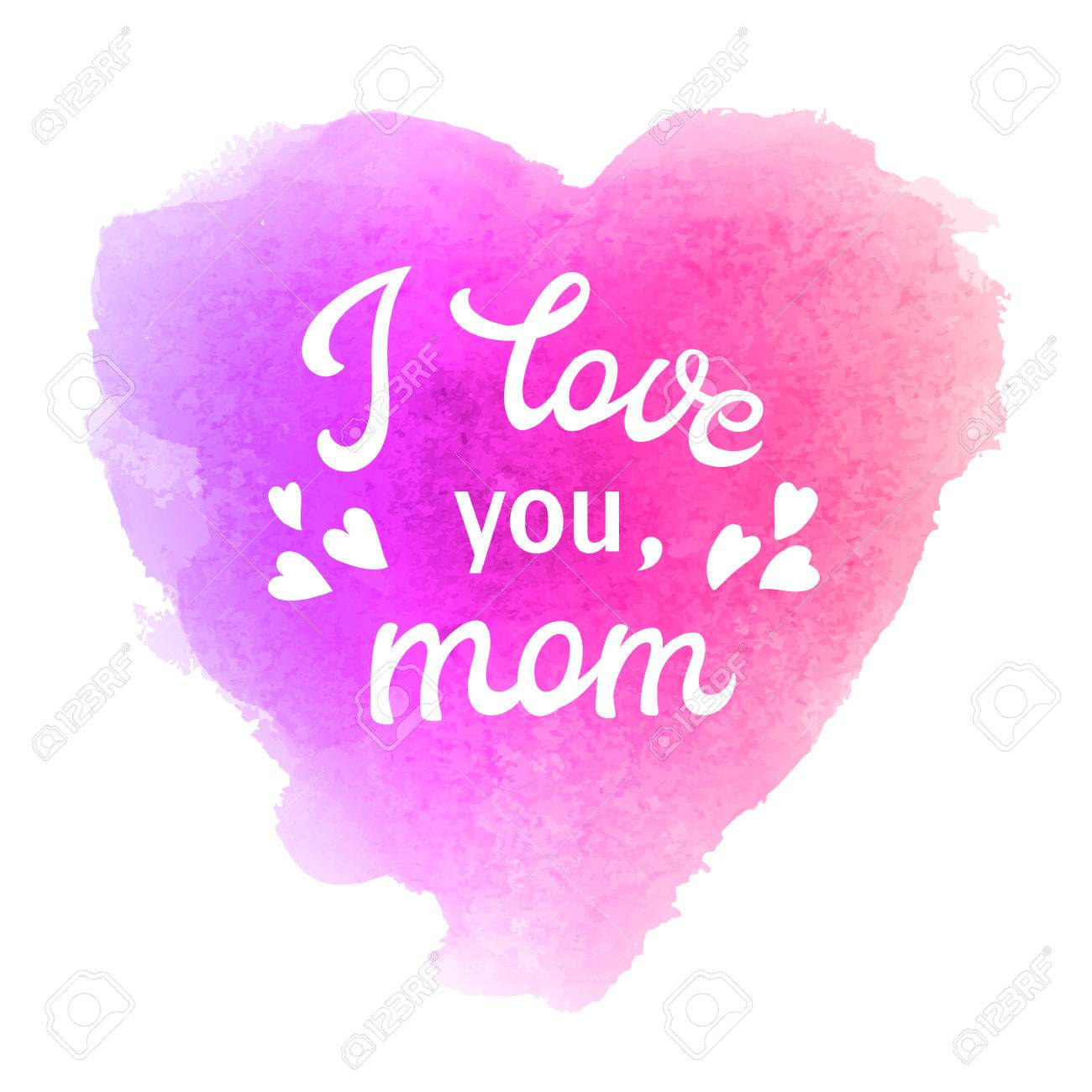 I Love You Mom Greeting Card With Heart And Hand Lettering Text Royalty Free Cliparts Vectors And Stock Illustration Image 77398241