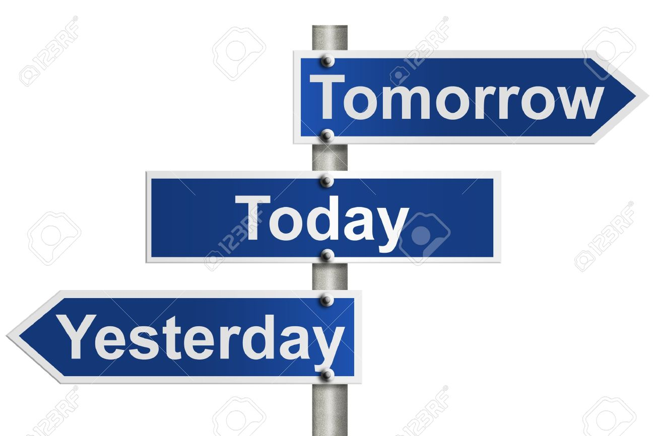 Image result for images of yesterday signs