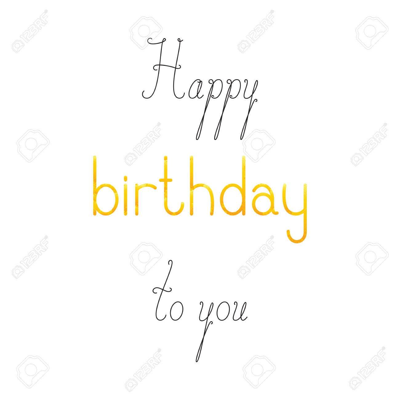 joyeux anniversaire lettrage en anglais isole sur fond blanc mots calligraphiques heureux et a vous mot minable d anniversaire de couleur doree