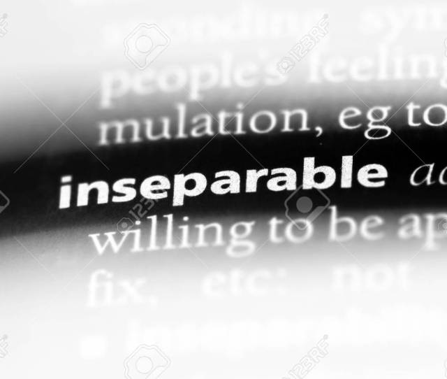 Inseparable Word In A Dictionary Inseparable Concept Stock Photo 107172396